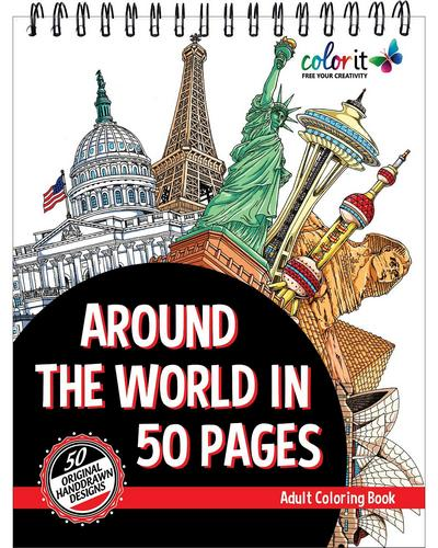 Adult Coloring Book: Around The World In 50 Pages