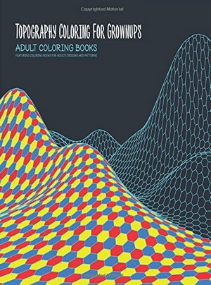 Topography Coloring for Grownups