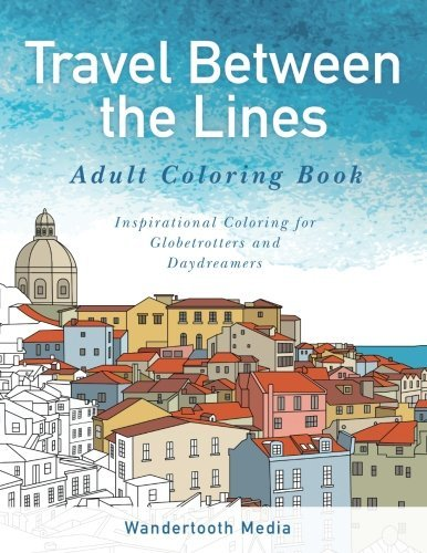 Travel Between the Lines Adult Coloring Boo