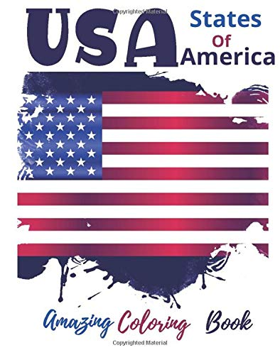 USA States Of America Amazing Coloring Book: histories and mains facts
